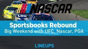 Sportsbooks Capitalize on Big Sports Weekend: Nascar, UFC & PGA Bets Roll In