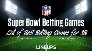 Best Super Bowl Betting Games
