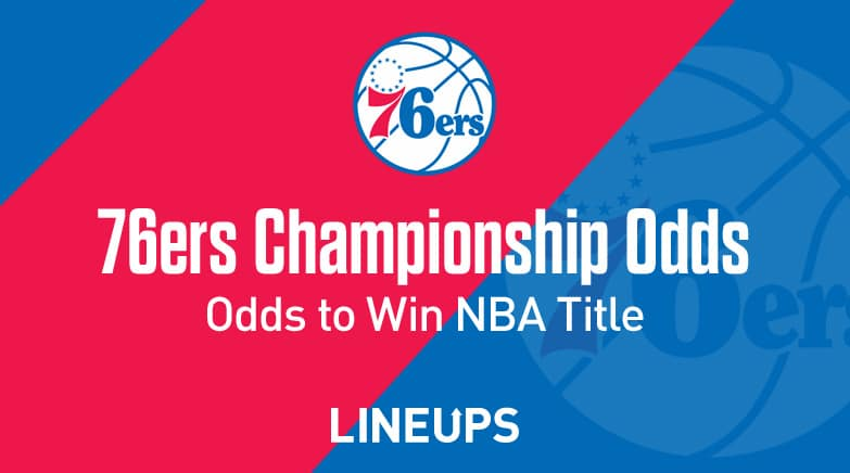 76ers odds to win championship
