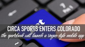 Circa Sports Launched Vegas-Style Betting App in Colorado