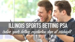 Illinois to Suspend Online Sports Betting Account Registration at Midnight