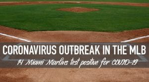 COVID-19 Outbreak Could Jeopardize MLB Season