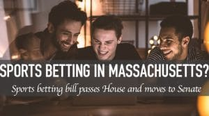 Massachusetts One Step Closer to Legal Sports Betting