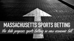 Massachusetts Sports Betting Back on the Table