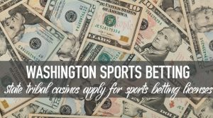 Suquamish Tribe First to Apply for Washington Sports Betting License