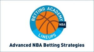 Advanced NBA Betting Strategies