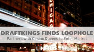 DraftKings Finds Loophole in Illinois Sports Betting Laws