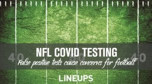 The NFL has Issues with False Positive COVID Tests
