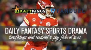 DraftKings and FanDuel to Pay Federal Taxes