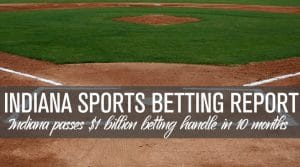 Indiana Sports Betting Continues to Grow