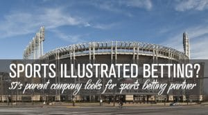 Sports Illustrated Looks for a Sports Betting Partner