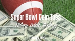 Super Bowl Coin Toss History & Strategy Guide