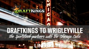 DraftKings Partners with Chicago Cubs in Estimated $100 Million Deal