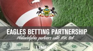 FOX Bet Forms Multi-year Partnership with Eagles