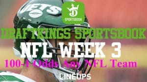 DraftKings New Jersey Sports Betting Promo Code: NFL Week 3 100-1 Odds