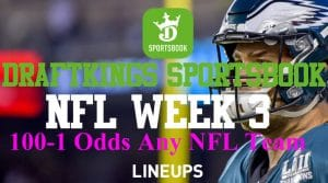 DraftKings Pennsylvania 100 to 1 Promo Code: Week 3 NFL PA Offer