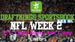DraftKings Illinois Sports Betting NFL Promo – 25% Odds Boost On Any Week 2 Game