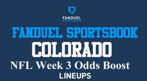 FanDuel Sportsbook Colorado NFL Week 3 Promos: Odds Boost & Best Bet