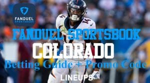 FanDuel Sportsbook Colorado: $1,000 Free for CO Bettors