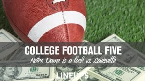 College Football Five: Notre Dame is a Lock Saturday