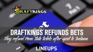 DraftKings Refunds Penn State Bets After Upset to Indiana