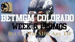 BetMGM Colorado Week 6 Sunday NFL Offer: Bet $1 Win $100