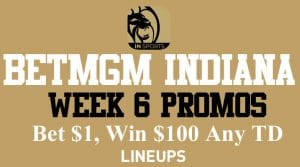 BetMGM Indiana Week 6 NFL Promo: Bet $1, Win $100 on a Sunday Night Touchdown!
