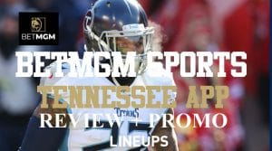 BetMGM Sportsbook Tennessee: All You Need to Know to Bet