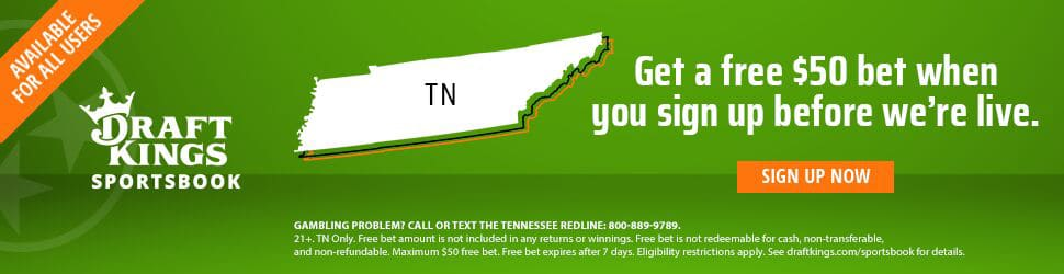 draftkings tennessee-pre-launch-offer_970x250