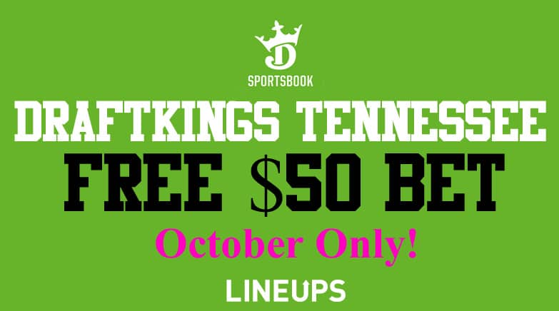 draftkings tennessee 50 free bet