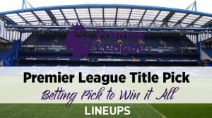 English Premier League Title Pick: Tottenham +1200 at William Hill Sportsbook