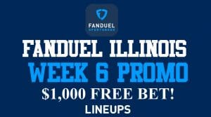 FanDuel Illinois Week 6 NFL Promo: $1,000 Risk-Free Bet and Odds Boosts