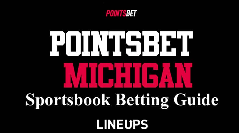 pointsbet michigan sports betting guide