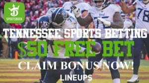 Tennessee Sports Bettors: Register Now and Get a $50 Free Bet!