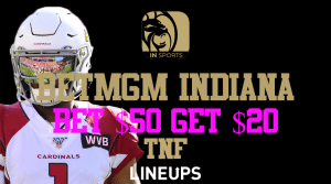 Bet $50 Get $20 for Thursday Night Football with BetMGM Indiana