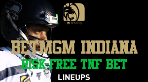Get a Risk-Free Bet for Thursday Night Football on BetMGM Indiana