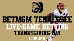 BetMGM Tennessee: Fantastic Thanksgiving Day Live-Game Betting Promo