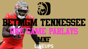 BetMGM Tennessee Has One Game Parlays for Monday Night Football