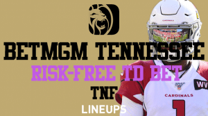 BetMGM Tennessee Get a Risk-Free TD Bet for Thursday Night Football