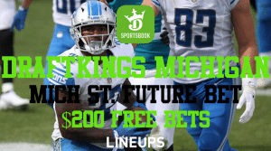DraftKings Michigan is Offering a $200 Bonus When You Sign-Up, and Michigan State Future Bet