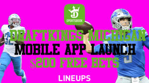 Learn How to Score $200 in Free NFL Bets on the DraftKings Michigan Mobile App