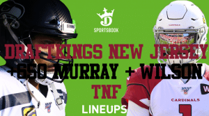 DraftKings New Jersey: +650 on Kyler Murray and Russell Wilson to Score