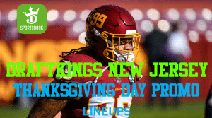 DraftKings New Jersey: Special Thanksgiving Promotion and Best Bet!
