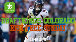DraftKings Sportsbook Colorado News: Risk-Free Sunday, Boosted Odds
