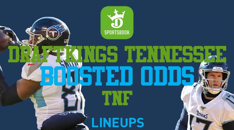 DraftKings Sportsbook Tennessee Boosted Odds on Thursday Night Football Titans Vs Colts