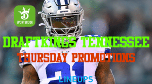 DraftKings Tennessee is Giving You a Full Slate of Promotions Thursday