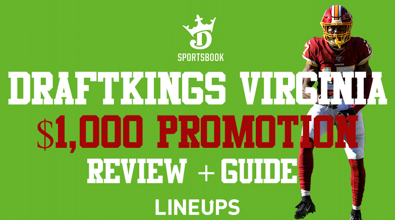 DraftKings Virginia $1,000 Promotion, Review and Guide