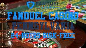Get the First 24 Hours of Betting Risk Free with FanDuel Casino Pennsylvania!