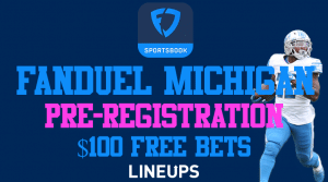 FanDuel Sportsbook Michigan Pre-Registration Bonus: $100 Free Bets
