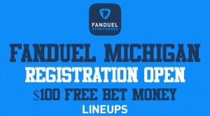 FanDuel Sportsbook Michigan Pre-Registration Offer of $100 When You Sign Up